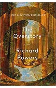 The Overstory : Shortlisted for the Man Booker Prize 2018
