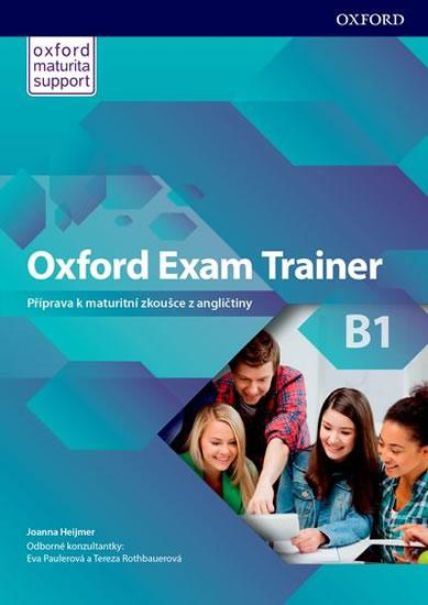 Oxford Exam Trainer B1 Student´s Book (CZEch Edition)