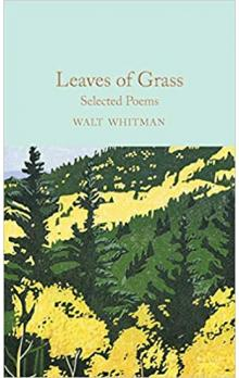 Walt Whitman: Leaves of Grass - Selected Poems