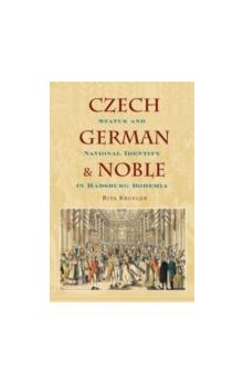 Czech, German, and Noble Status and National Identity in Habsburg Bohemia