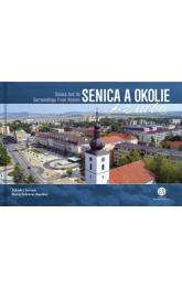 Senica a okolie z neba -- Senica and Its Surroundings From Heaven