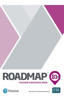 Roadmap B1+ Intermediate Teacher´s Book with Digital Resources/Assessment Package