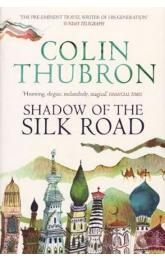 Shadow of the Silk Road : Vintage Voyages