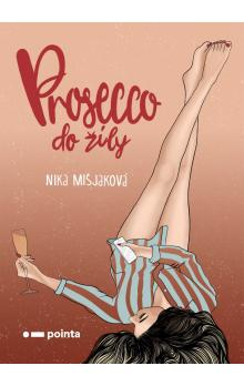 Prosecco do žíly