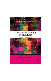The Translator's Invisibility A History of Translation*