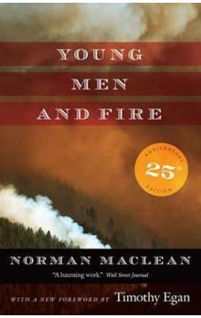 Young Men and Fire : Twenty-Fifth Anniversary Edition