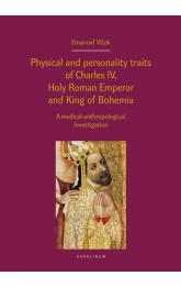 Physical and personality traits of Charles IV, Holy Roman Emperor and King of Bohemia