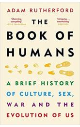 Book of Humans : The Brief Hitory of How We Became Us