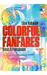 Colorful Fanfares -- Brass & Percussion