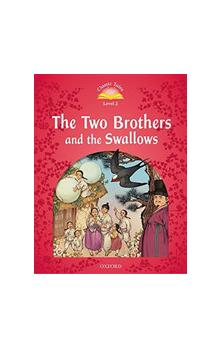 Classic Tales Second Edition Level 2 The Two Brothers and the Swallows + Audio Mp3 Pack
