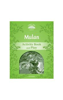 Classic Tales Second Edition Level 3 Mulan Activity Books and Play