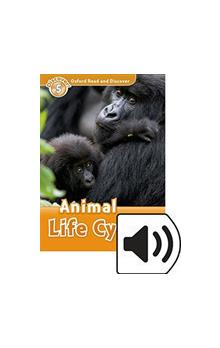 Oxford Read and Discover Level 5: Animal Life Cycles with Mp3 Pack