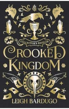 Crooked Kingdom: Collector´s Edition