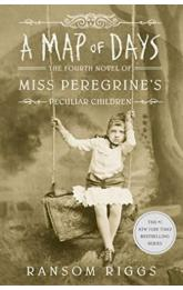 A Map of Days : Miss Peregrine´s Peculiar Children