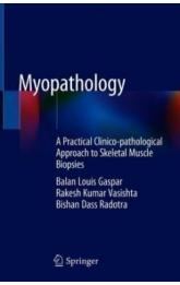 Myopathology A Practical Clinico-pathological Approach to Skeletal Muscle Biopsies