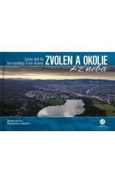 Zvolen a okolie z neba -- Zvolen and Its Surroundings From Heaven