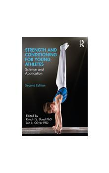 Strength and Conditioning for Young Athletes*