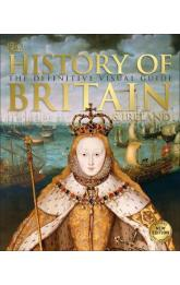 History of Britain and Ireland : The Definitive Visual Guide