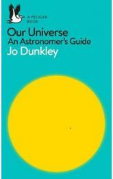 Our Universe : An Astronomer´s Guide