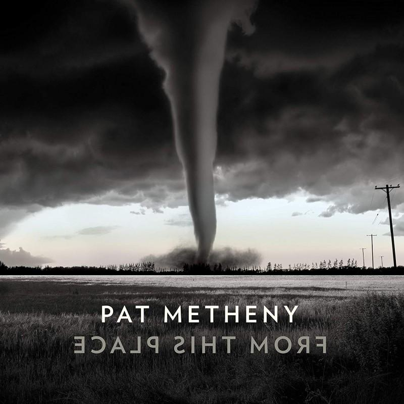 From This Place - Metheny Pat [CD album]