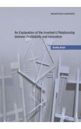 An Explanation of the Inverted-U Relationship between Profitability and Innovation