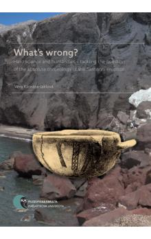 What's wrong? -- Hard science and humanities – tackling the question of the absolute chronology of the Santorini eruption