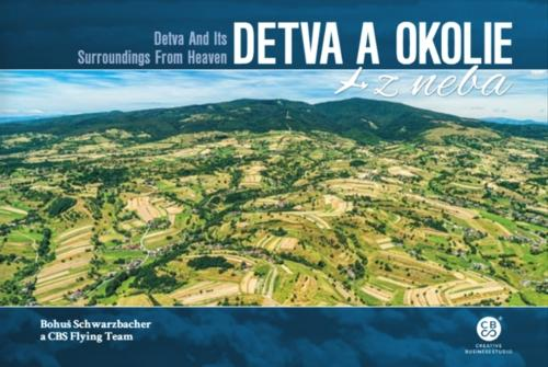 Detva a okolie z neba -- Detva and Its Surroundings From Heaven
