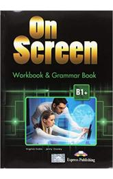 On Screen B1+ - Worbook and Grammar with Digibook App. + ieBook (Black edition)