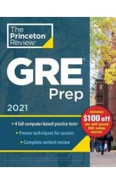 Princeton Review GRE Prep, 2021 : 4 Practice Tests + Review and Techniques + Online Features