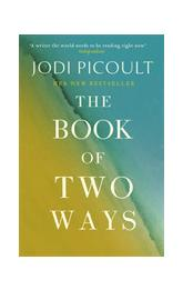 Book of Two Ways: A stunning novel about life, death and missed opportunities