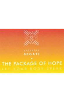 The Package of Hope -- Let Your Body Speak