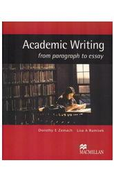 Academic Writing: From Paragraph to Essay