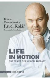 Life in Motion. The Power of Physical Therapy -- The Power of Physical Therapy