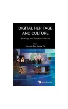Digital Heritage And Culture: Strategy And Implementation